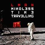 L Man Mindless Time Travelling