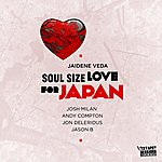 Jaidene Veda Soul Size Love (For Japan)