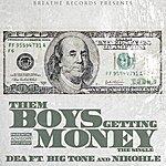 DEA Them Boys Getting Money