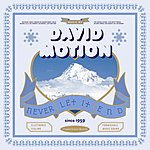 David Motion Never Let It End