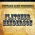 Fletcher Henderson Vintage Jazz Pioneers - Fletcher Henderson