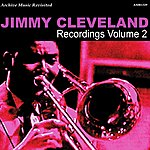 Jimmy Cleveland Recordings, Vol. 2
