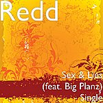 Redd Sex & Lies (Feat. Big Planz) - Single