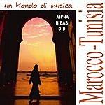 Nori Aicha - Musiche Da Marocco E Tunisia
