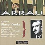 Claudio Arrau Arrau Plays Chopin, Piano Works