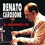 Renato Carosone Io Mammeta E Tu