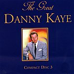 Danny Kaye The Great Danny Kaye Volume Three