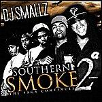 DJ Smallz Southern Smoke 2: The Saga Continues