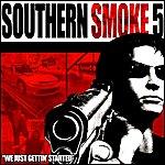 DJ Smallz Southern Smoke 5: We Just Gettin Started