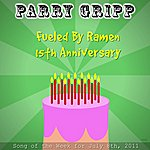 Parry Gripp Fueled By Ramen 15th Anniversary - Single