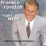 Frankie Randall Right Now!