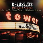 Renaissance Dreams & Omens - Live At The Tower Theatre, Philadelphia Pa, 1978 (Digitally Remastered Version)
