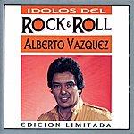 Alberto Vazquez Idolos Del Rock & Roll - Alberto Vazquez