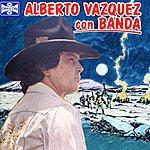 Alberto Vazquez Alberto Vazquez Con Banda