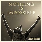 Jah Cure Nothing Is Impossible