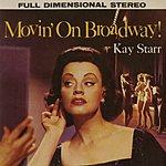 Kay Starr Movin' On Broadway