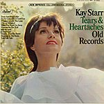 Kay Starr Tears & Heartaches Old Records