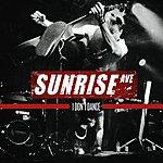 Sunrise Avenue I Don't Dance