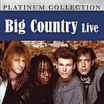 Big Country Big Country - Live
