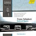Gerhard Oppitz Schubert: Piano Works Vol. 6