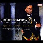 Jochen Kowalski Jochen Kowalski - Handel: Opera Arias, Sacred Arias And Italian Cantatas