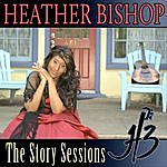 Heather Bishop The Story Sessions