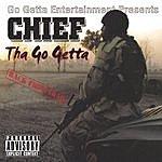 "Chief Tha Go Getta ""Back From Iraq"""