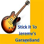 Jazzy J Stick It To Jeremy's Garageband