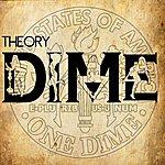 Theory Dime - Single