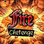 Chetenge Fire - Ep