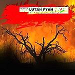 Lutan Fyah The Best Of Lutan Fyah
