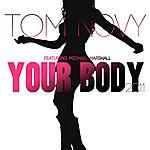 Tom Novy Your Body 2011