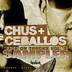 Chus & Ceballos Back On Tracks Vol 2 - Sampler