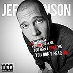 Jeff Johnson You Don't Hear Me - Single
