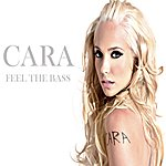 Cara Feel The Bass