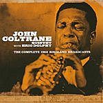 John Coltrane Quintet The Complete 1962 Birdland Broadcasts