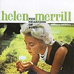 Helen Merrill The Nearness Of You + You've Got A Date With The Blues