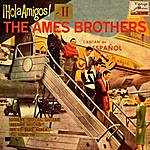 Ames Brothers Vintage Vocal Jazz / Swing No. 119 - Ep: Hola Amigos!