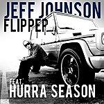 Jeff Johnson Flipper (Feat. Hurra Season) - Single
