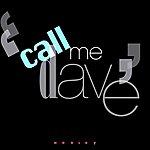 Harley Call Me Dave - Single