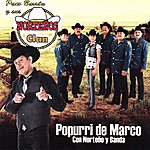 Paco Barron Y Sus Norteños Clan Popurri De Marco
