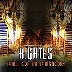 K. Gates Phall Of The Pharaohs - Single