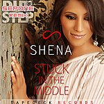 Shena Stuck In The Middle (Sepone Remix) - Single