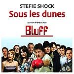 Stefie Shock Sous Les Dunes