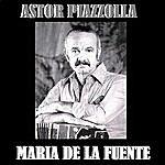 Astor Piazzolla Astor Piazzolla Y Maria De La Fuente