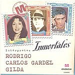 Rodrigo Rodrigo – Gilda Y Gardel – Inmortales –