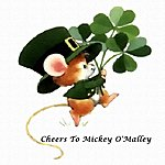 Leo Cheers To Mickey O'malley - Single