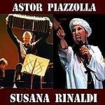Astor Piazzolla Astor Piazzolla Y Susana Rinaldi