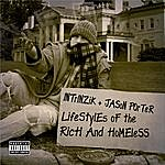 Intrinzik Lifestyles Of The Rich And Homeless