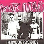 Frantic Flintstones The Raucous Recordings